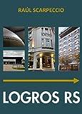 LOGROS RS (Spanish Edition)