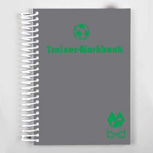 b+d Trainer-Workbook für Fußball