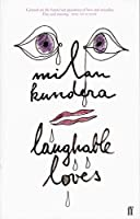 Laughable Loves by Milan Kundera(2000-08-21)