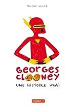 Georges Clooney T01 - Une histoire vrai de Philippe Valette