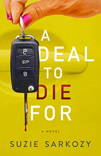 A Deal to Die For by [Suzie Sarkozy]