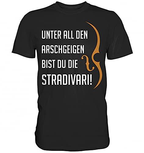 Unter den Arschgeigen bist du die Stradivari Musik Geige Herren T-Shirt FunshirtBlackXXL