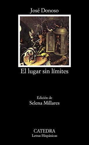El lugar sin límites: El Lugar Sin Limites (Letras Hispánicas)