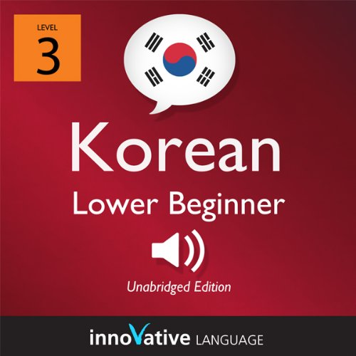 Learn Korean - Level 3: Lower Beginner Korean, Volume 1: Lessons 1-25 Titelbild