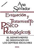 Evaluación y tratamiento psicopedagógicos: El Departamento de Orientación en los Centros Escolares (Educación Hoy nº 128)