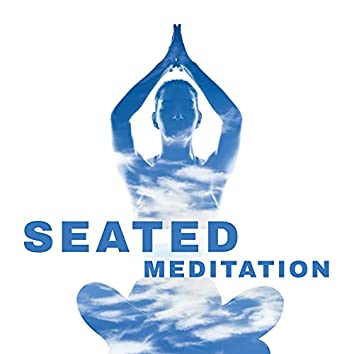 Seated Meditation: Easy Zen Practice with Meditation Music