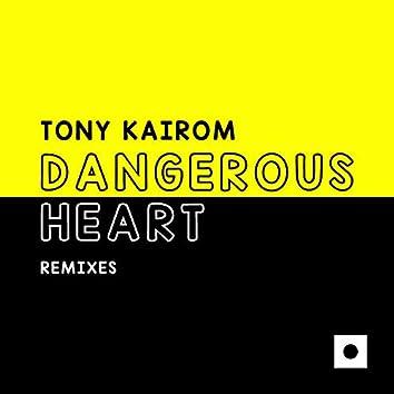 Dangerous Heart (Remixes)