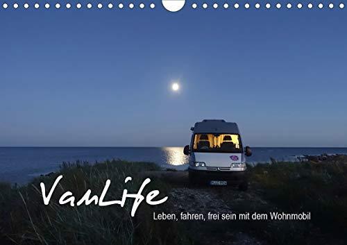 Vanlife - Leben, fahren, frei sein mit dem Wohnmobil (Wandkalender 2021 DIN A4 quer)