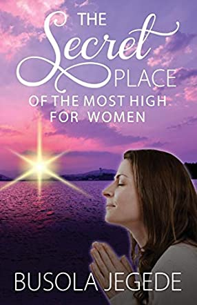 The Secret Place of the Most High for Women