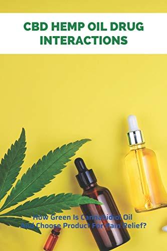 CBD Hemp Oil Drug Interactions: How...