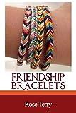 FRIENDSHIP BRACELETS: A Complete Step By Step...