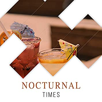 """Nocturnal Times"""