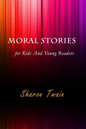 Moral Stories for Kids And Young Readers (English Edition)