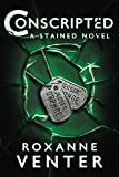 Conscripted: A Stained Novel