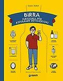 Birra. Manuale per aspiranti intenditori (Italian Edition)