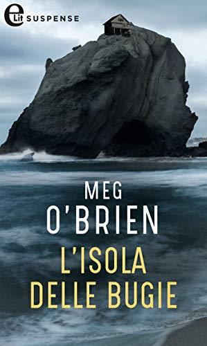 L'isola delle bugie (eLit) di [Meg O'brien]