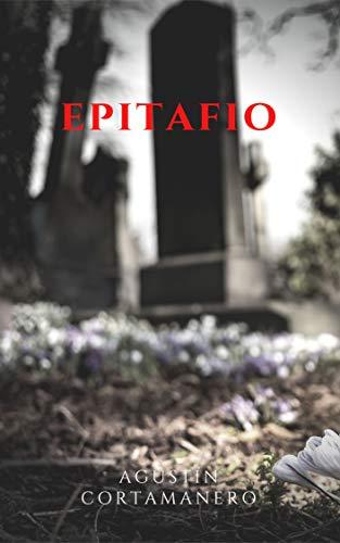 EPITAFIO de Agustín Cortamanero