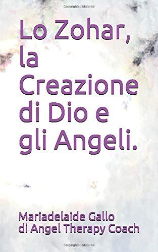 Lo Zohar, la Creazione di Dio e gli Angeli.