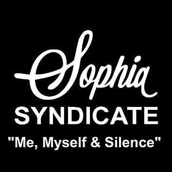 Me, Myself & Silence