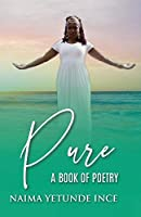 Pure: A Book Of Poetry