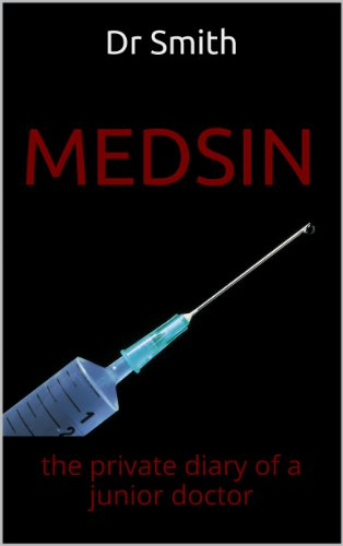 medsin-the-private-diary-of-a-junior-doctor