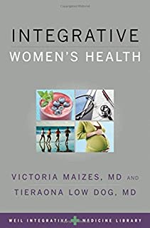 Integrative Women's Health (Weil Integrative Medicine Library)