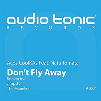 Don't Fly Away