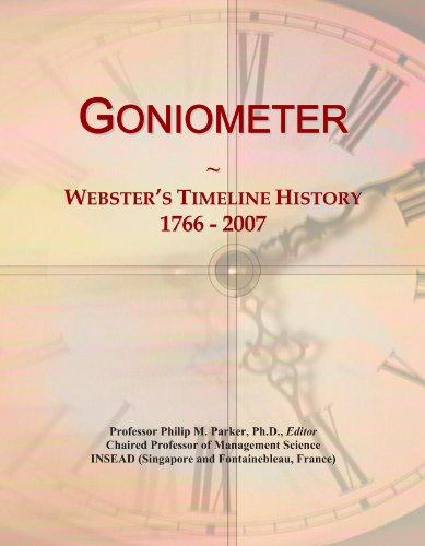 Goniometer: Webster's Timeline History, 1766 - 2007