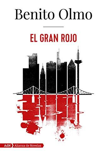 El Gran Rojo (AdN) (AdN Alianza de Novelas nº 193) eBook: Olmo, Benito:  Amazon.es: Tienda Kindle