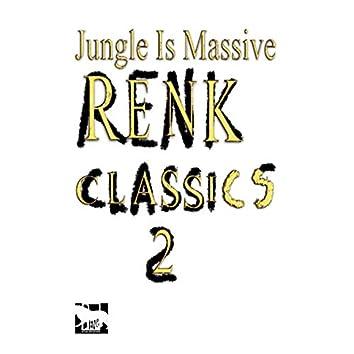 Jungle is Massive: Renk Classics 2