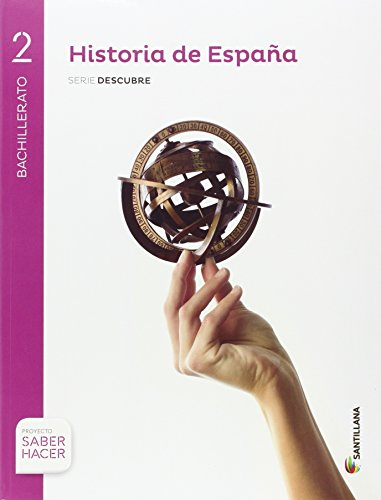 HISTORIA ESPAÑA ASTURIAS SERIE DESCUBRE 2 BTO SABER HACER - 9788414101865