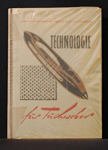 Technologie für Tuchweber