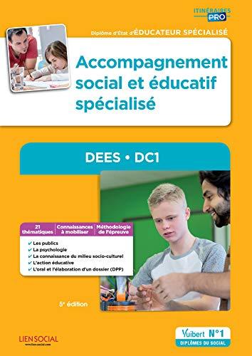 Accompagnement social et éducatif spécialisé - DEES - DC1: Diplôme d'État d'Éducateur spécialisé (2016)