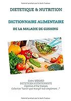 Dictionnaire alimentaire de la maladie de Cushing