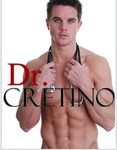 Dr. Cretino de Angie Rossi