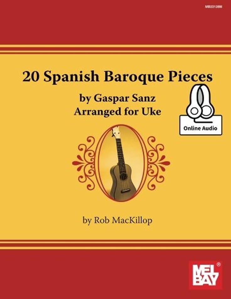 政治意外かどうか20 Spanish Baroque Pieces: Arranged for Uke