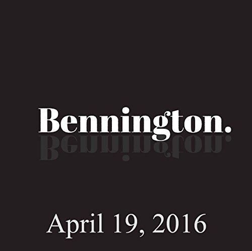 Bennington, April 19, 2016 audiobook cover art