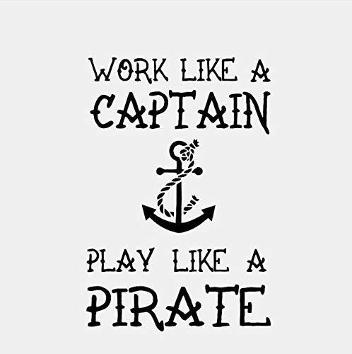 Werken als een kapitein spelen als een piraat Art Decal PVC voor Kids kamer Muursticker 48x72cm
