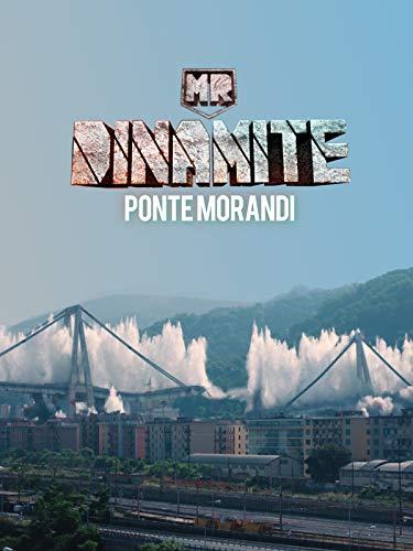 Mr Dinamite - Ponte Morandi