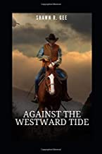 Against the Westward Tide