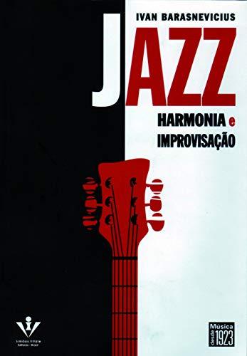 Jazz - Harmonia e improvisação