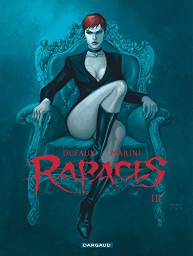 Rapaces - tome 3 - Rapaces - Tome 3