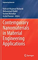 Contemporary Nanomaterials in Material Engineering Applications (Engineering Materials)