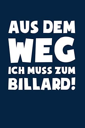 Muss zum Billard!: Notizbuch / Notizheft für Snooker Billard Queue Snooker Kugeln A5 (6x9in) dotted Punktraster