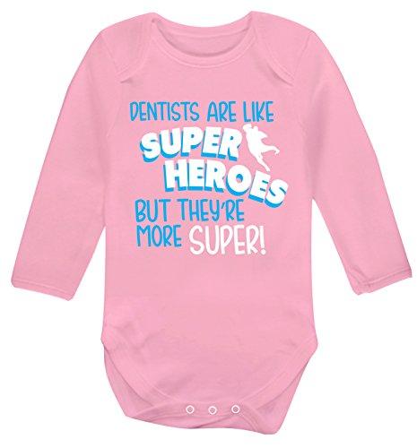 Flox Creative Gilet à Manches Longues pour bébé Dentists are Like Superheros But They More Super - Rose - XL