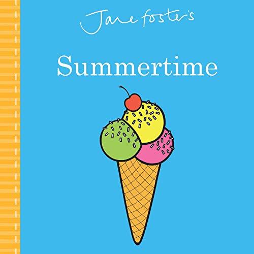 Jane Foster's Summertime (Jane Foster Books)