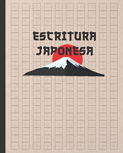 ESCRITURA JAPONESA: CUADERNO PARA LA PRÁCTICA DE LA CALIGRAFIA JAPONESA DE CARACTERES KANJI Y SILABARIOS HIRAGANA Y KATAKANA | GENKOUYOUSHI O ... IDIOMA JAPONÉS. PRINCIPIANTES O AVANZADOS.