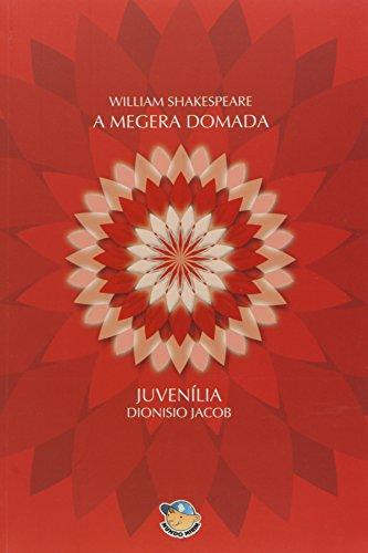 A Megera Domada. Juvenilia