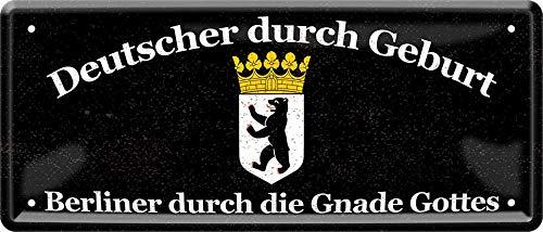 Plaque en tôle décorative en Allemand par la Naissance, Berliner par Gnade Gottes 28 x 12 cm
