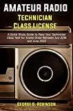 Amateur Radio Technician Class License: A Quick Study Guide to Pass Your...